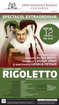 """Spectacol extraordinar de operă """"Rigoletto"""", la Opera Română"""