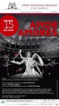 """""""Amor Amores"""" Spectacol de dans contemporan magnetic, diafan şi energic la Opera Naţională Română din Cluj-Napoca"""