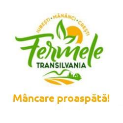 Fermele Transilvania - Mâncare proaspătă!
